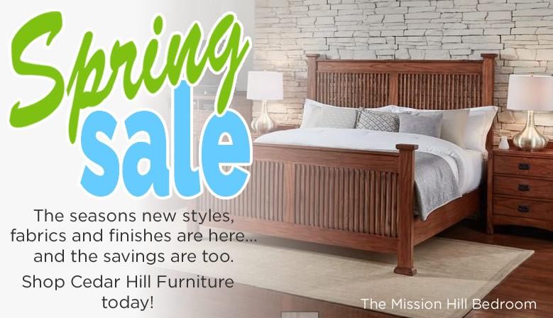 Cedar Hill Furniture Spring Bedroom Furniture Sale